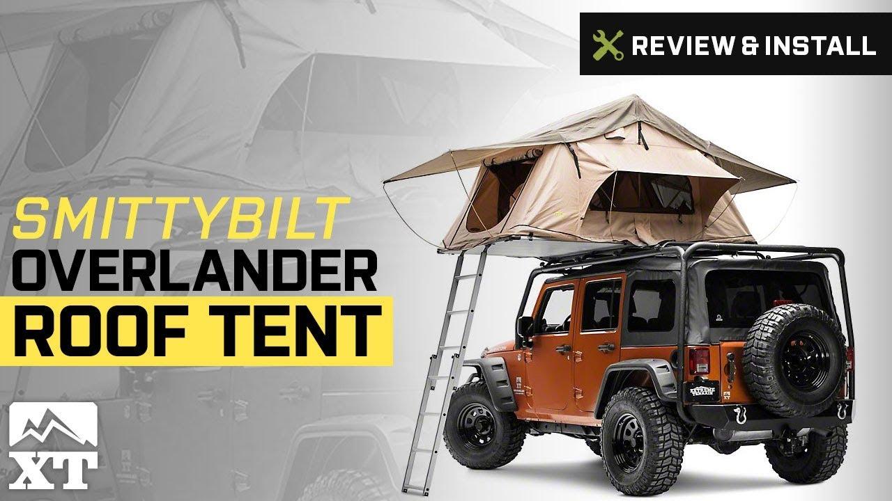 Jeep Wrangler Smittybilt Overlander Roof Tent (1987-2017 YJ TJ JK) Review u0026 Install & Jeep Wrangler Smittybilt Overlander Roof Tent (1987-2017 YJ TJ ...