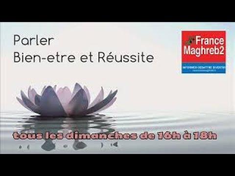 France Maghreb 2 Parler Bien être et Réussite : AP. Yannick et Wided Carpentier 04/02/18