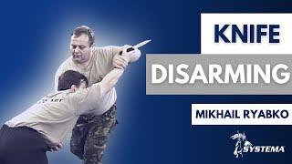 Systema Russian Martial Art M  Ryabko knife disarming Toronto 2000