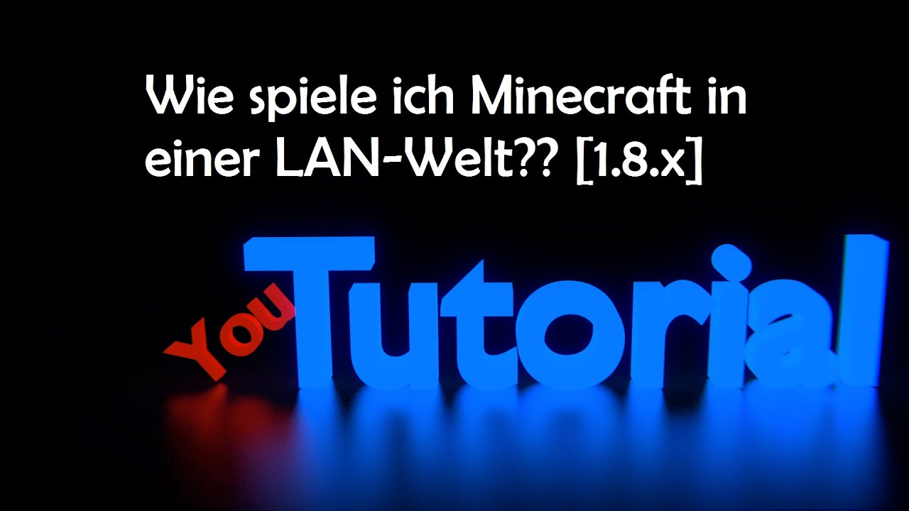 Minecraft LANMultiplayer X German YouTube - Minecraft lan spielen 1 8