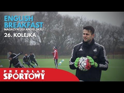 English Breakfast - Magazyn Ligi Angielskiej [26. kolejka]