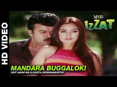 Mandara Buggaloki   Meri Izzat   Udit Narayan & Kavita Krishnamurthy