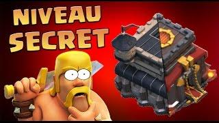 Clash of Clans | NOUVEAU NIVEAU SECRET D