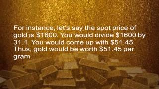 Gold Prices (Part 4) - How Much Is My Gold Worth?
