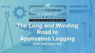 The Long and Winding Road to Application Logging [A] - Istvan Zoltan Ballok, SAP