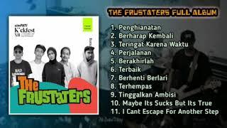 THE FRUSTATERS Full Album Terbaik