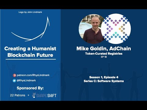 #18 Mike Goldin, AdChain: Token-Curated Registries, An Emerging Cryptoeconomic Primitive