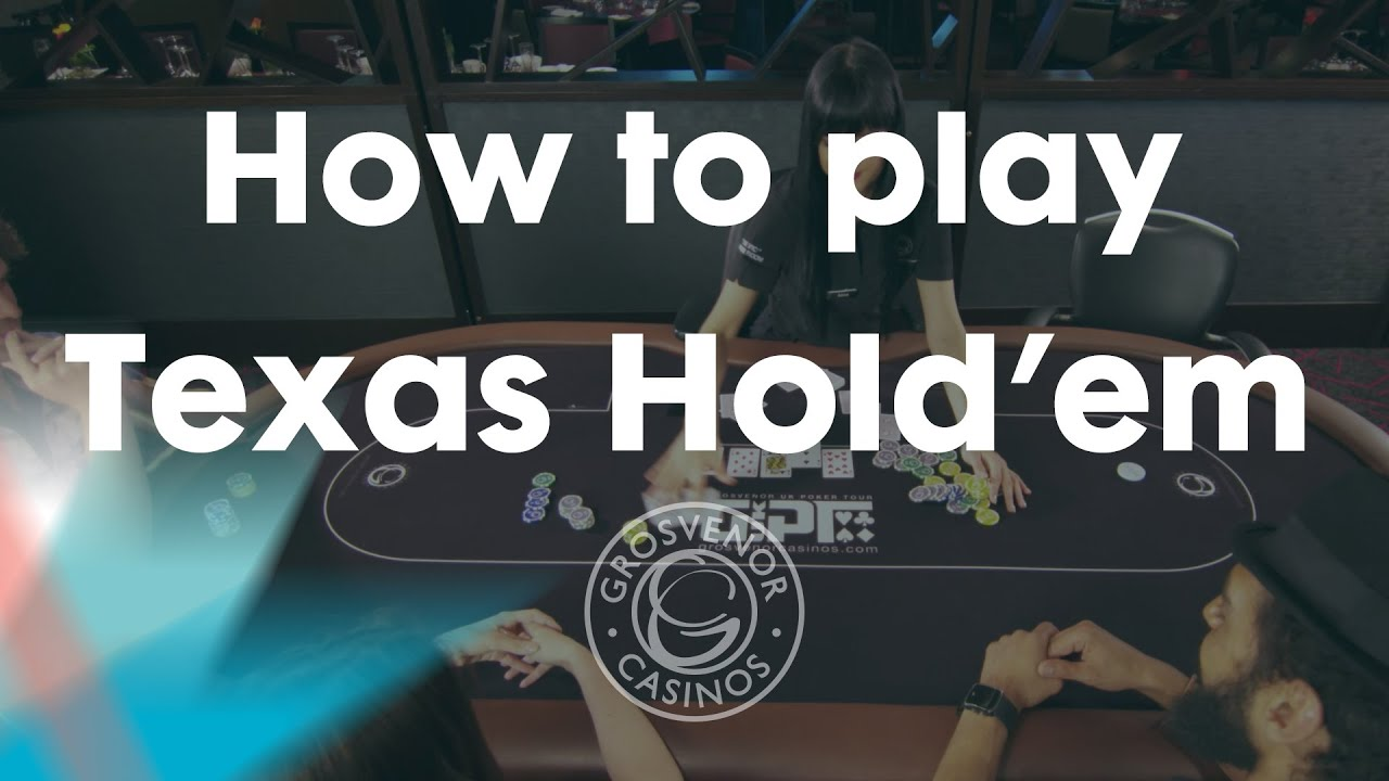 how to play texas holdem casino