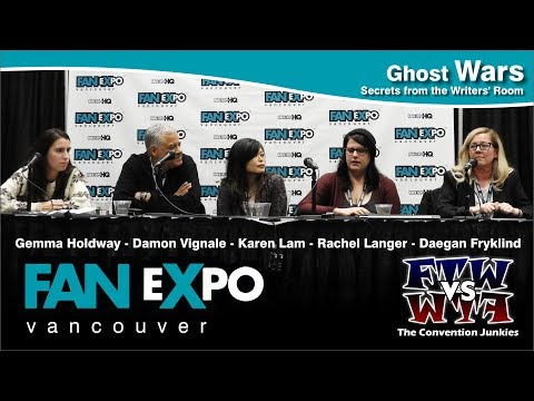 Ghost Wars: Secrets from the Writers' Room - Fan Expo Vancouver 2017 Full Panel