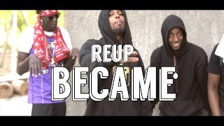 Reup - Became (Feat.Greatest Gambino) | Wsc Exclusive - Official Music Video)