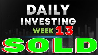 Dividend Investing | Week 13 | Daily Investing