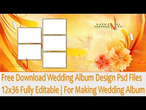 Free Download Wedding Album Design Psd Files 12x36 Fully Editable