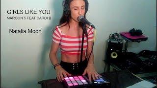 Girls Like you -Maroon 5 Cardi B (Maschine cover)