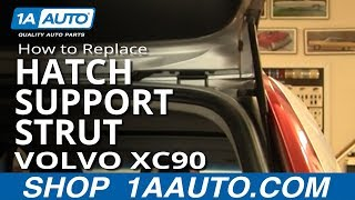 How To Install Replace Rear Hatch Support Strut Volvo XC90 03-12 1AAuto.com
