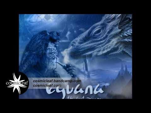 Eguana - The Last Dragon [Full Album] #Shamanic #Chillout