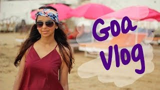 Goa Vlog 2015 | India Travel Stories | Everywhere You Should Go
