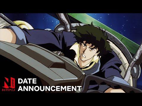 Cowboy Bebop | Anime Date Announcement | Netflix Anime
