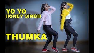 YO YO Honey Singh: Thumka / DANCE  / EMINENT DANCE ACADEMY