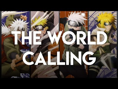 Naruto Shippuden AMV- The World Calling
