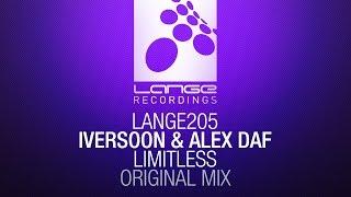 Iversoon & Alex Daf - Limitless (Original Mix) [OUT NOW]