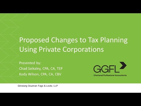 Proposed Changes to Tax Planning Using Private Corporations