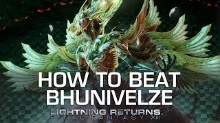 How to Beat Bhunivelze - Lightning Returns Final Fantasy XIII Boss Guide