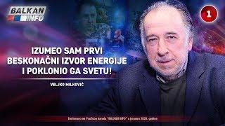 INTERVJU: Veljko Milković - Izumeo sam beskonačni izvor energije i poklonio ga svetu! (3.1.2020)