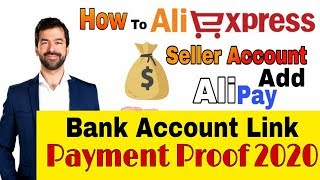 How To Link Bank Account on Aliexpress Seller Account ( Ali Payment Proof ) 2020 screenshot 5