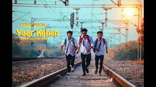 Tere Jaisa Yaar Kahan || A Heart Touching School Friendship Story || Yaara Teri Yaari ko