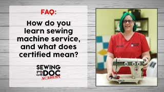 How can I learn how to service and repair sewing machines?!