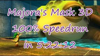 [World Record] Majora's Mask 3D 100% Speedrun in 5:22:12