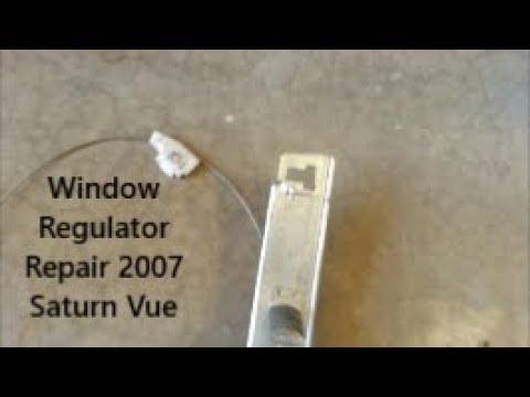 Window Regulator Repair 2007 Saturn Vue