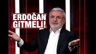 Mehmet METİNER   Erdoğan Gitmeli!