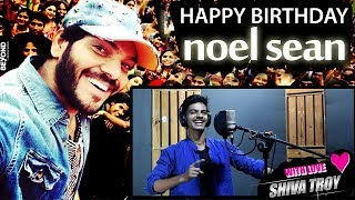 Noel Sean - A Special RAP Song On His Birthday | #HappyBirthdayNoelSean | By Shiva Troy