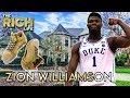 Zion Williamson | The Rich Life | $75 Million Dollar Shoe Deal