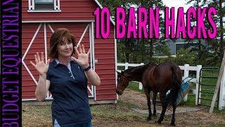 10 Barn Hacks | Budget Equestrian