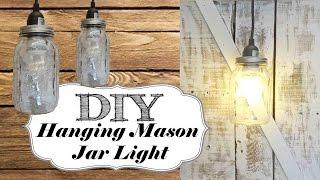*DIY* Hanging Mason Jar Light