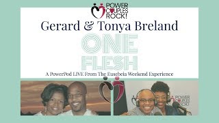 Power Couples Rock:  Gerard & Tonya Breland:  One Flesh