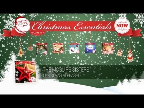The McGuire Sisters - Christmas Alphabet // Christmas Essentials