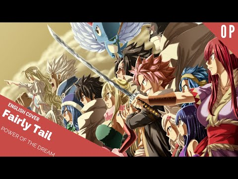 "「English Cover」Fairy Tail ""Power of The Dream""OP 23【Sam Luff】- Studio Yuraki"