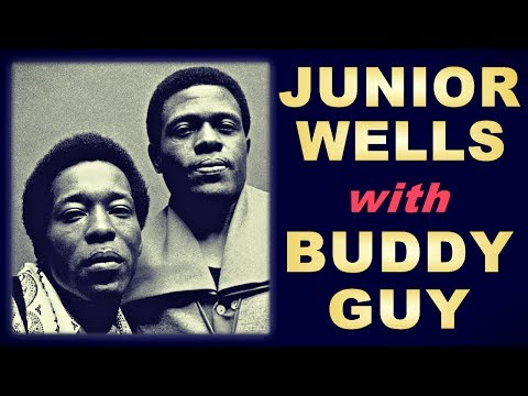 Junior Wells with Buddy Guy - Live at Nightstage (Boston 1989)