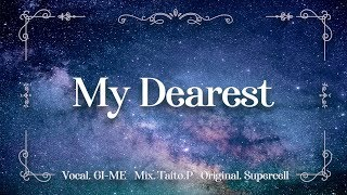 【Guilty Crown】 My Dearest (supercell) |Cover by GI-ME