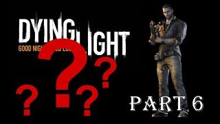 Dying Light gameplay part 6