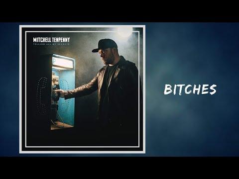 Bitches - Mitchell Tenpenny 🎧Lyrics