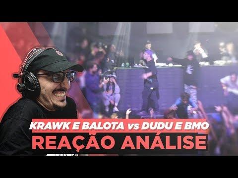 BMO E DUDU VS KRAWK E BALOTA | GRANDE FINAL [REAÇÃO/ ANÁLISE]