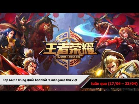 Top 5 game Trung Quốc HOT nhất (23/04 - 30/04/2017)