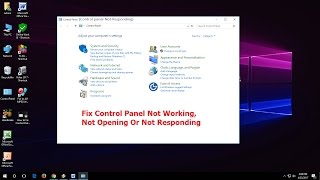 How to Fix Control Panel Not Working & Not Responding Issues In Windows 10/8.1/7 (100% Works)