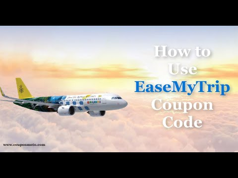 How To Use EaseMyTrip Coupon Code