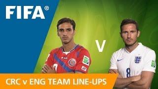 Costa Rica v. England - Teams Announcement