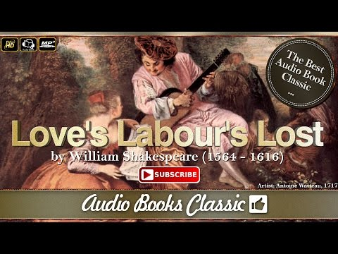 Audiobook: Love's Labour's Lost by William Shakespeare | Full Version | Audio Books Classic 2
